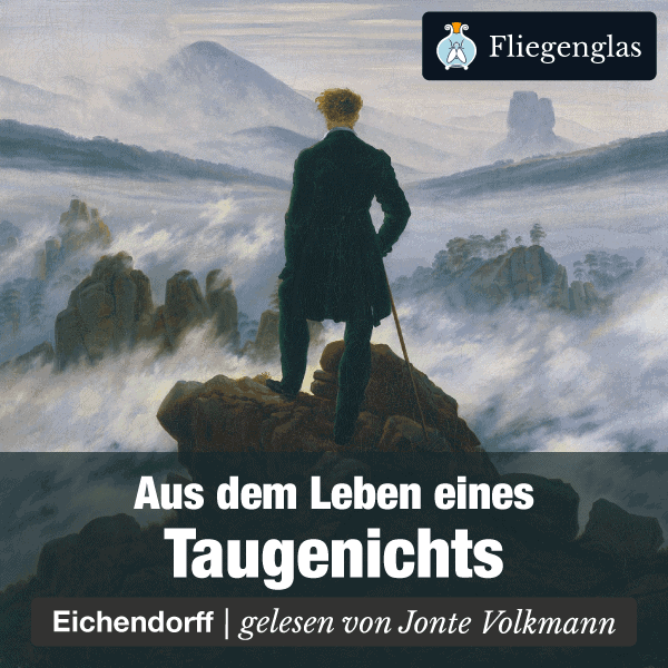Aus dem Leben eines Taugenichts – Joseph von Eichendorff – Hörbuch bei Fliegenglas