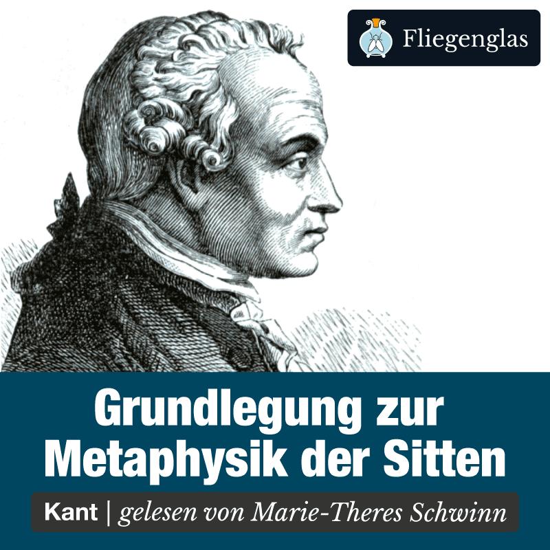 Grundlegung zur Metaphysik der Sitten – Immanuel Kant – Philosophie Hörbuch