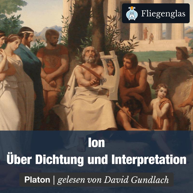 Ion – Platon – Dichtung und Interpretation – Philosophie Hörbuch