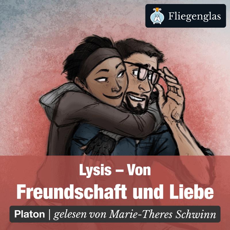 Lysis – Platon – Freundschaft und Liebe – Philosophie Hörbuch