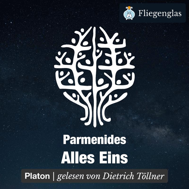 Parmenides – Platon – Alles Eins – Philosophie Hörbuch
