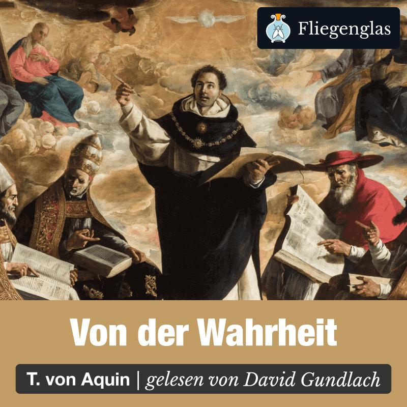 Wahrheit – Thomas von Aquin – Philosophie Hörbuch