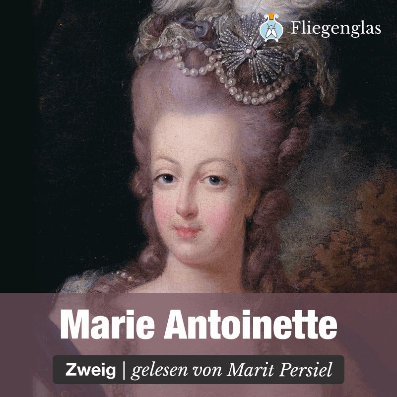 Marie Antoinette – Stefan Zweig – Literatur Hörbuch