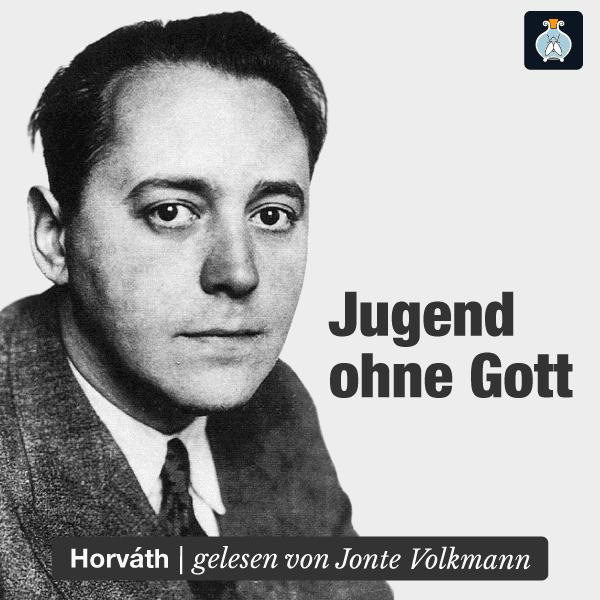Jugend ohne Gott von Ödön von Horváth