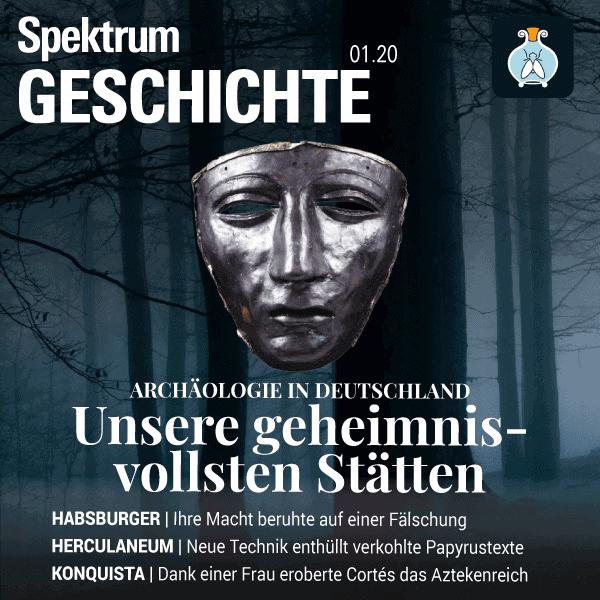 Archäologie in Deutschland – Unsere geheimnisvollsten Stätten – Spektrum der Geschichte 2020 01