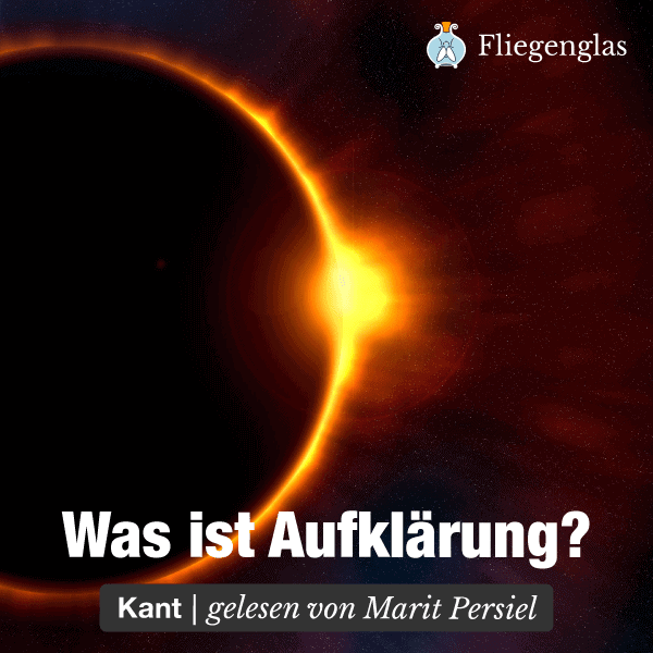 Beantwortung der Frage: Was ist Aufklärung? – Immanuel Kant – Marit Persiel – Hörbuch