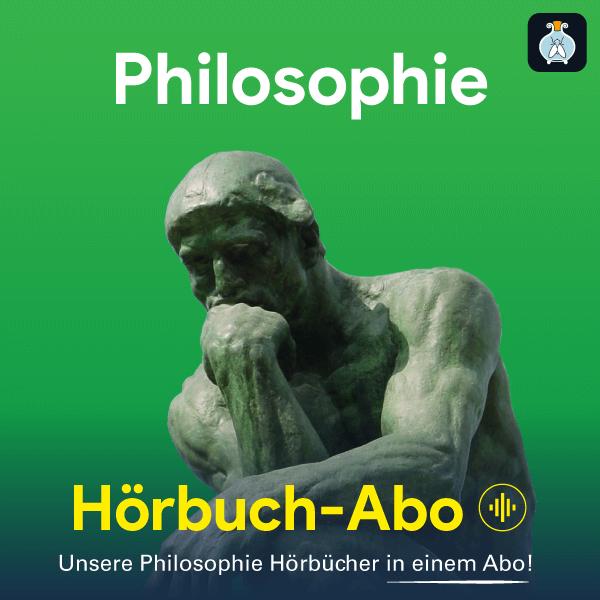 Neu: Philosophie Originalwerke als Hörbuch im Fliegenglas Abo