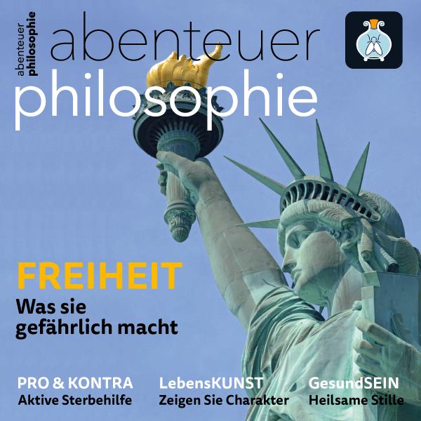 Freiheit – Abenteuer Philosophie – Hörbuch