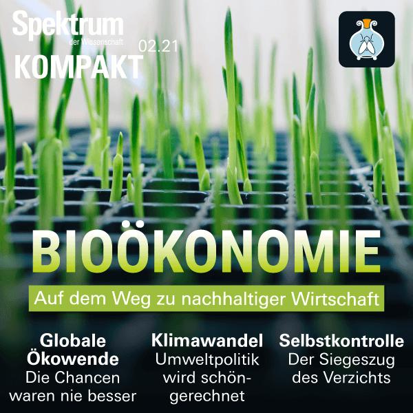 Bioökonomie: Auf dem Weg zu nachhaltiger Wirtschaft – Spektrum Kompakt – Hörbuch