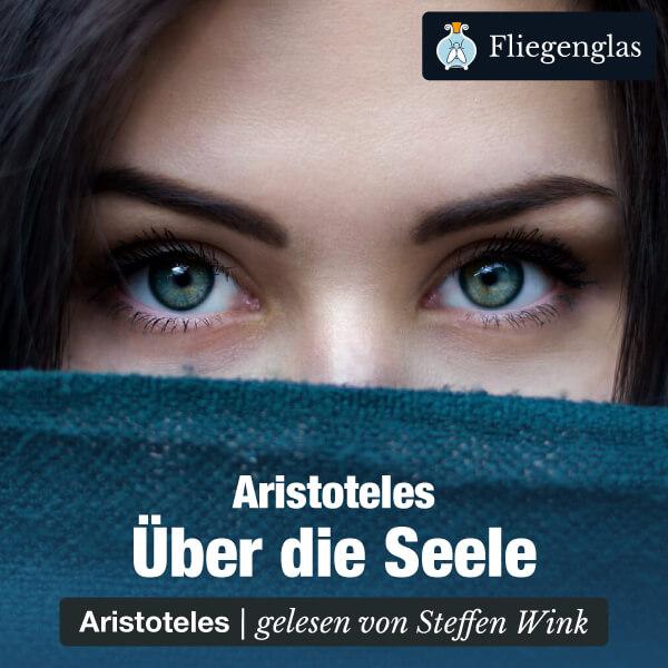 Über die Seele – De Anima (Aristoteles) – Hörbuch