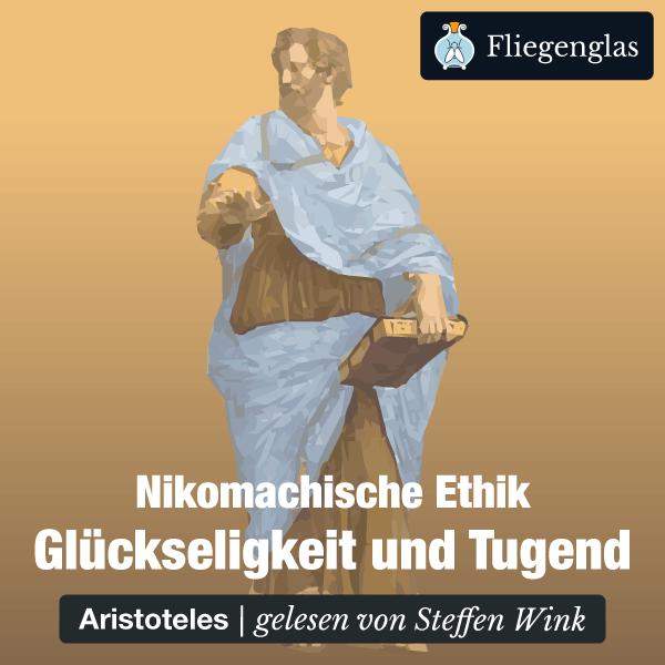 Nikomachische Ethik von AristotelesNikomachische Ethik von Aristoteles – Hörbuch