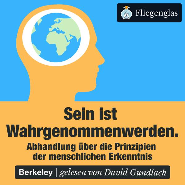 George Berkeley: Abhandlung über die Prinzipien der menschlichen Erkenntnis – Hörbuch