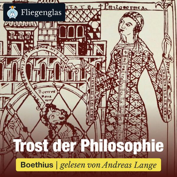 Boethius: Der Trost der Philosophie (De consolatione philosophiae) – Hörbuch