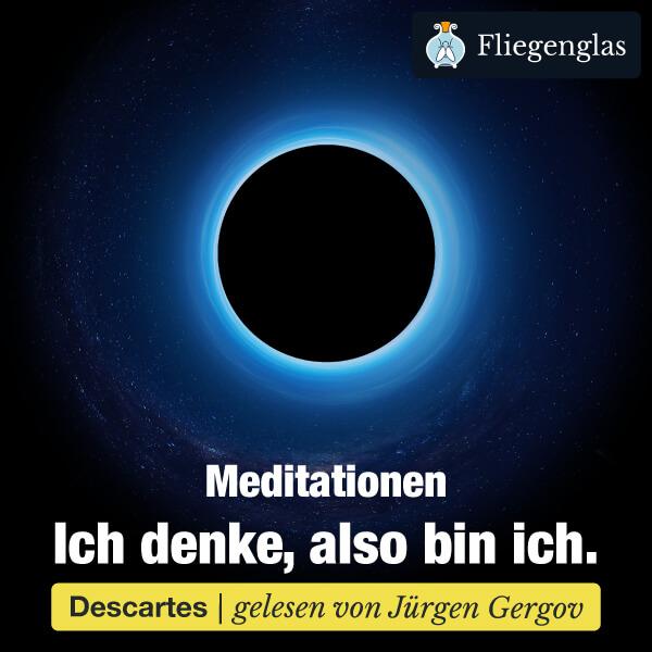 Meditationen – René Descartes – Hörbuch