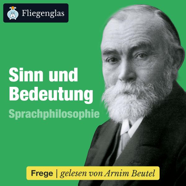 «Sinn und Bedeutung» von Gottlob Frege – Hörbuch