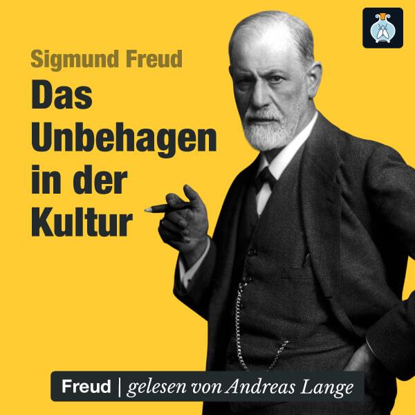 Das Unbehagen in der Kultur von Sigmund Freud – Hörbuch