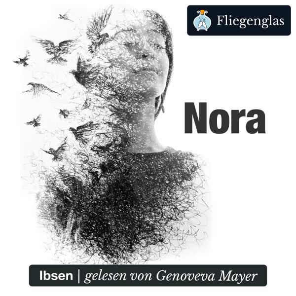 Nora oder Ein Puppenheim, von Henrik Ibsen – Hörbuch