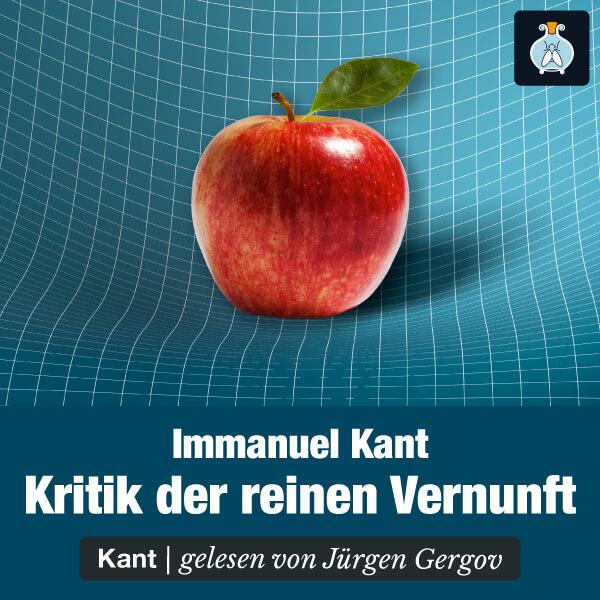 Kritik der reinen Vernunft von Immanuel Kant (ungekürzt als Hörbuch) – Hörbuch
