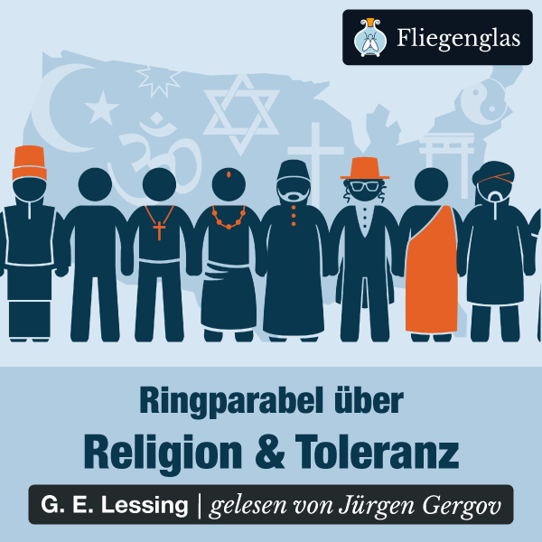 Lessing: Ringparabel über Religion und Toleranz – Hörbuch