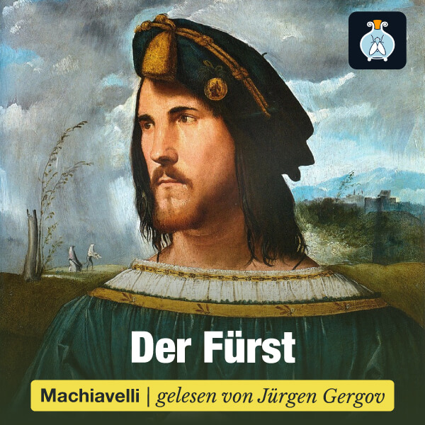 Nicolò Machiavelli: Der Fürst (Il Principe) – Hörbuch