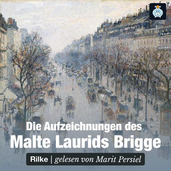 Die Aufzeichnungen des Malte Laurids Brigge – Hörbuch