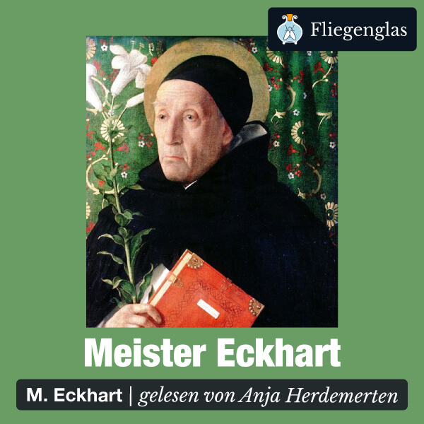 Meister Eckhart – Predigten, Traktate, Sprüche – Hörbuch