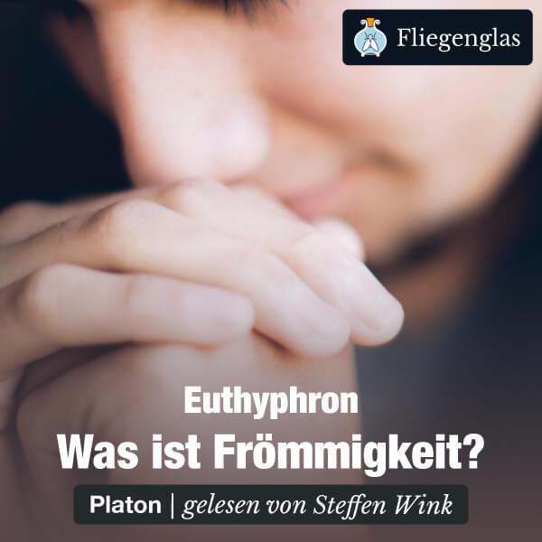 Euthyphron: Was ist Frömmigkeit? (Platon) – Hörbuch