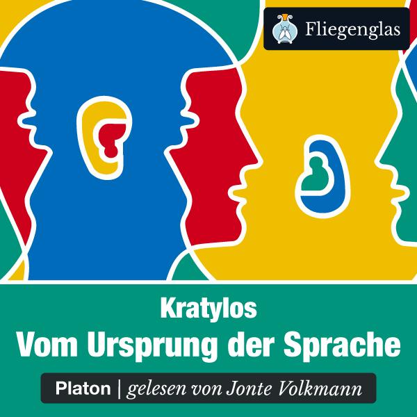 Kratylos: Vom Ursprung der Sprache (Platon) – Hörbuch
