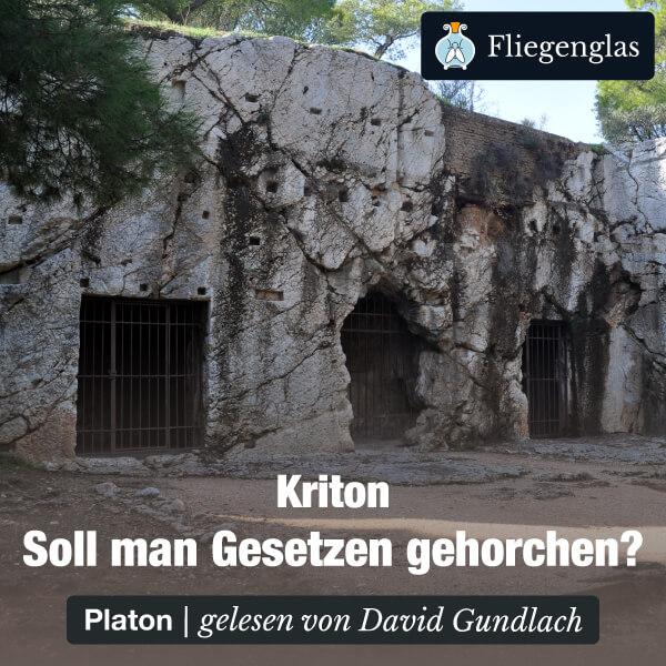 Platon – Kriton: Soll man Gesetzen folgen? – Hörbuch