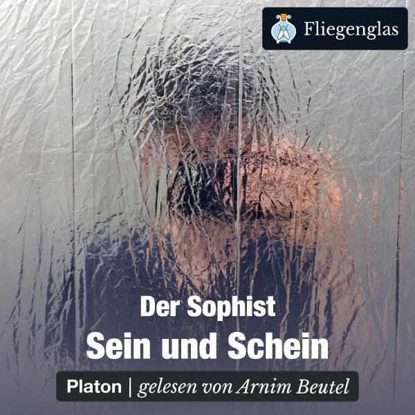 Der Sophist: Sein und Schein (Platon) – Hörbuch