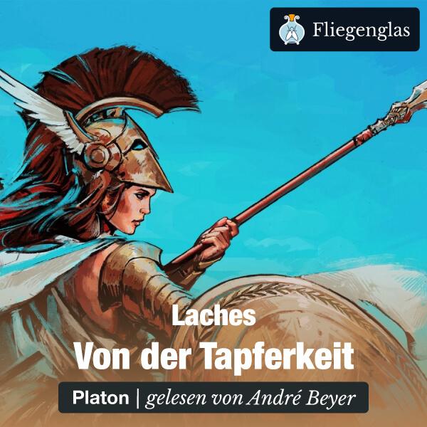 Laches: Von der Tapferkeit (Platon) – Hörbuch