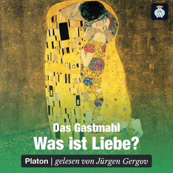 Symposion «Das Gastmahl» von Platon – Was ist Liebe?