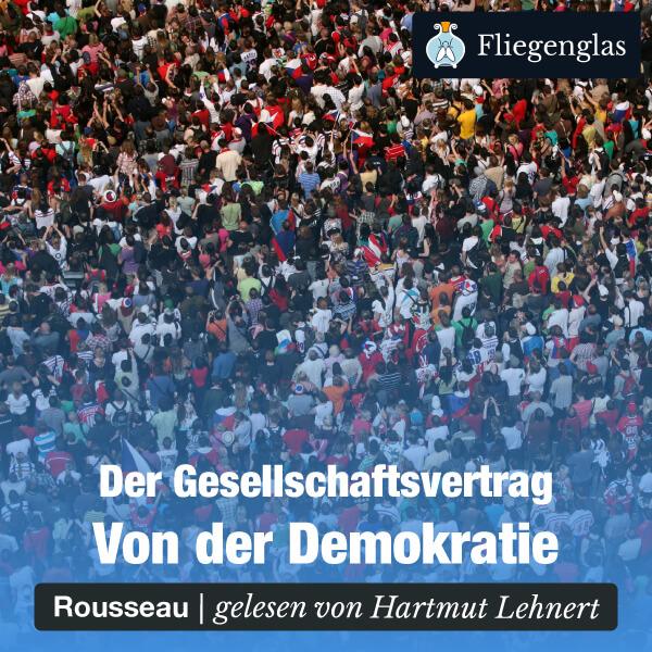 Der Gesellschaftsvertrag von Jean-Jacques Rousseau – Hörbuch