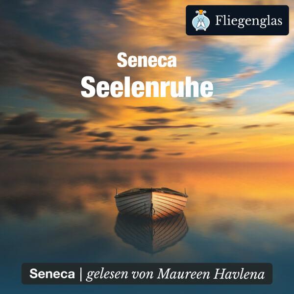 Seelenruhe – De Tranquillitate Animi (Seneca) – Hörbuch