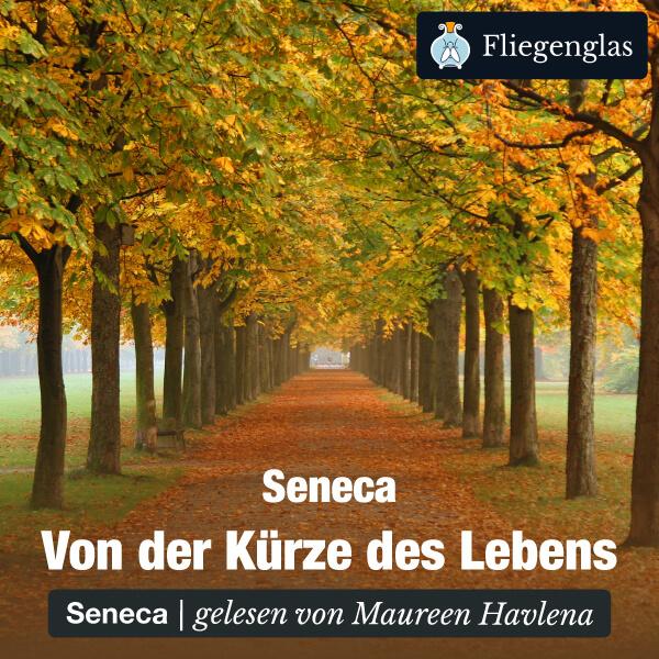 Seneca: Von der Kürze des Lebens – Hörbuch