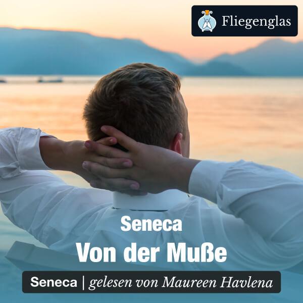Seneca: Von der Muße – Hörbuch