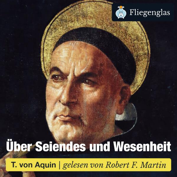 Thomas von Aquin: Über Seiendes und Wesenheit – Hörbuch