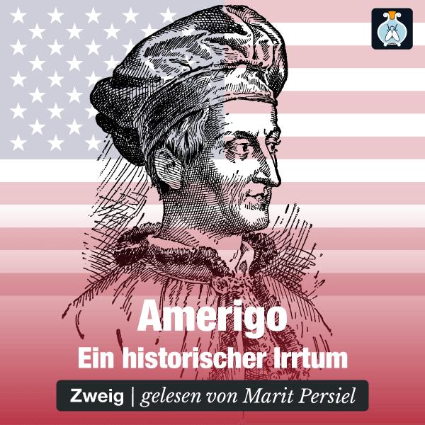 Stefan Zweig: Amerigo. Die Geschichte eines historischen Irrtums. – Hörbuch