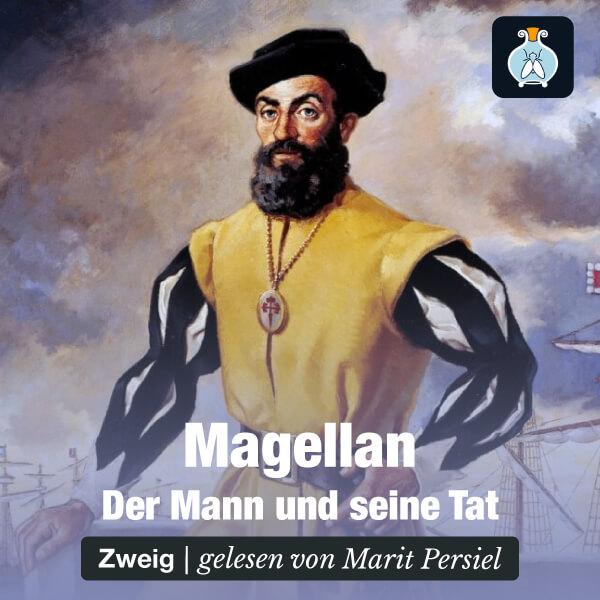 Stefan Zweig, Magellan: Der Mann und seine Tat – Hörbuch