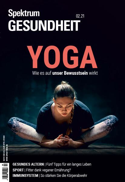 Yoga: Wie es auf unser Bewusstsein wirkt – Spektrum Gesundheit – Hörbuch
