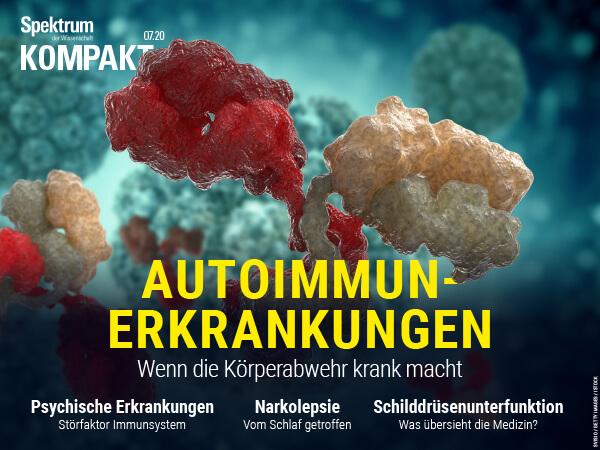 Autoimmunerkrankungen - Wenn die Körperabwehr krank macht – Spektrum der Wissenschaft Kompakt – Hörbuch