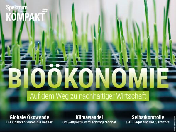 Bioökonomie: Auf dem Weg zu nachhaltiger Wirtschaft – Spektrum der Wissenschaft Kompakt – Hörbuch