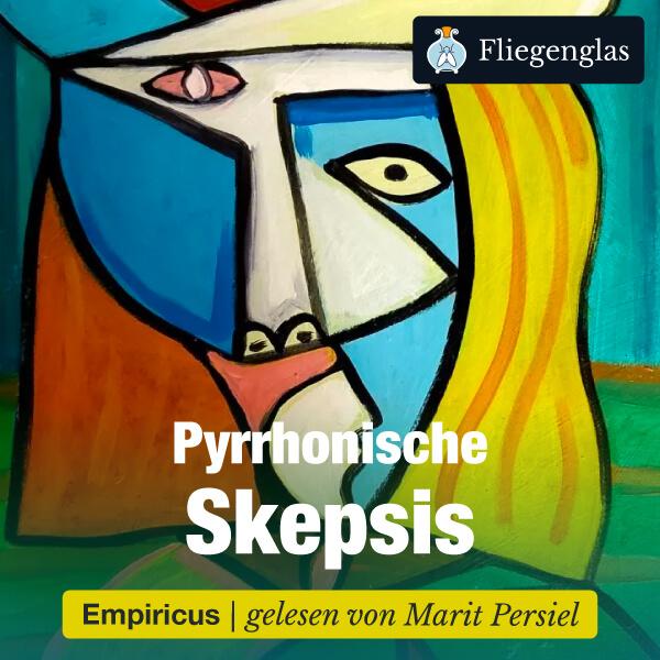 Sextus Empiricus: Pyrrhonische Skepsis – Hörbuch