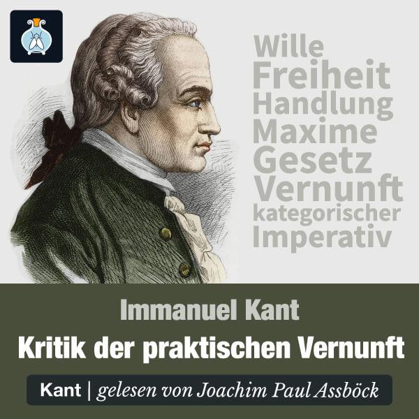Kritik der praktischen Vernunft von Immanuel Kant – Hörbuch