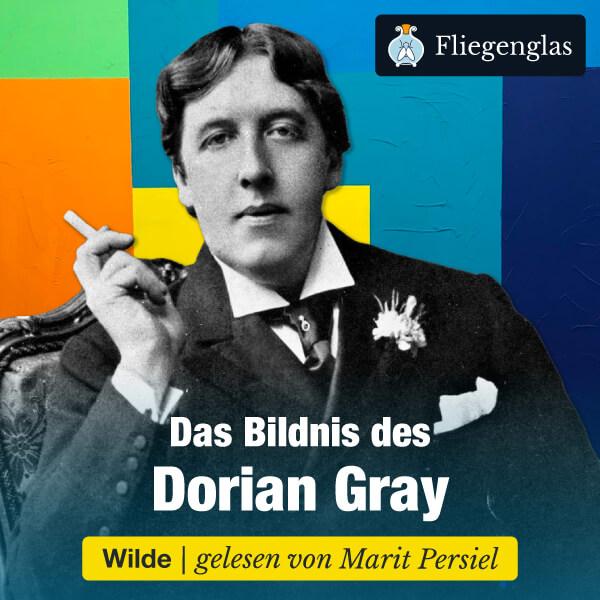 Oscar Wilde: Das Bildnis des Dorian Gray | Hörbuch