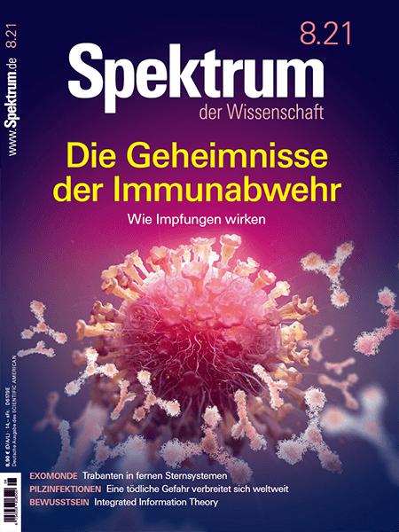 Die Geheimnisse der Immunabwehr: Wie Impfungen wirken – Spektrum der Wissenschaft 2021/08 – Hörbuch