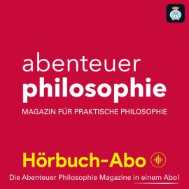 Abenteuer Philosophie Magazin Hörbuch-Abo