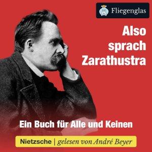 Also sprach Zarathustra von Friedrich Nietzsche – Hörbuch